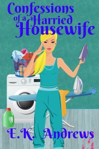 Confessions-of-a-Harried-Housewife-ebook-web-resolution EK Andrews